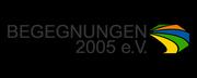 Begegnungen 2005 e.V.